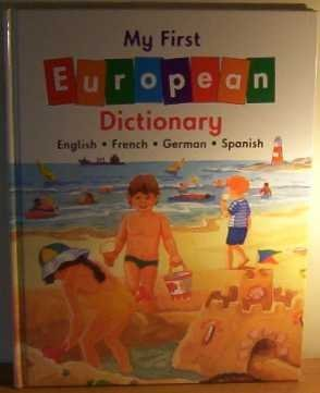 9781858541488: My First European Dictionary