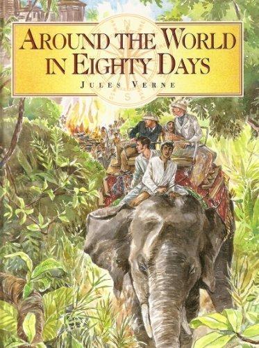 Around The World In Eighty Days: Jules Verne, John