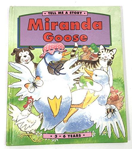 9781858541860: Miranda Goose (Tell Me a Story)