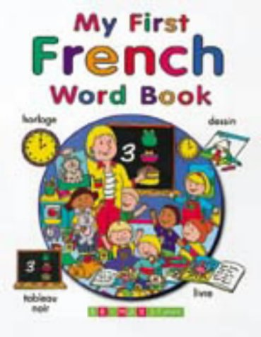 My First French Word Book (English and: Tulip, Jenny