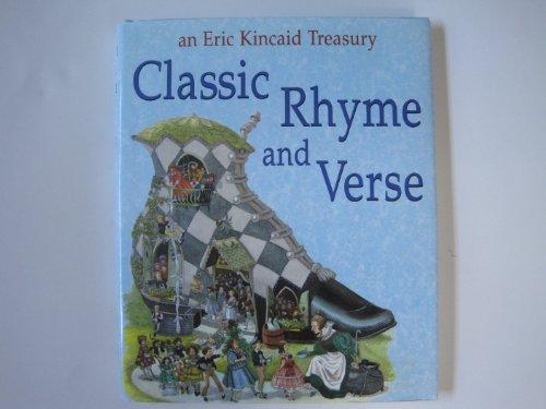 CLASSIC RHYME AND VERSE: An Eric Kincaid Treasury: Kincaid, Eric