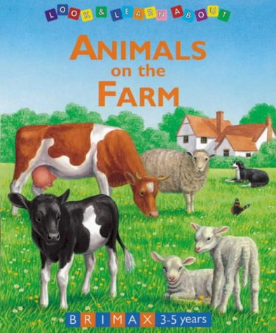 9781858543192: Animals on the Farm (Look & Learn About)