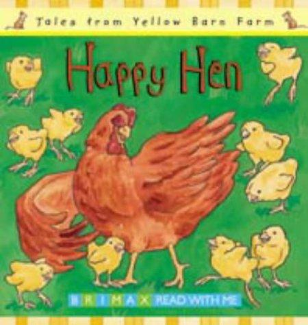 9781858543239: Happy Hen (Tales from Yellow Barn Farm)