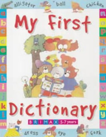 9781858543376: My First Dictionary (Early Learning)