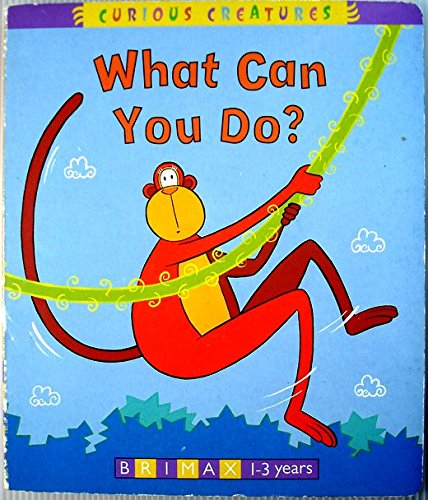 9781858543574: What Can You Do? (Curious Creatures)