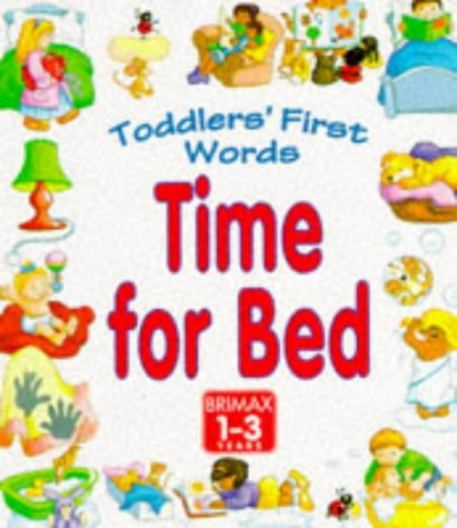 9781858545226: Time for Bed (Toddler's First Words)