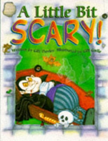 Little Bit Scary [Hardcover] by Davies,Gill/ Guile,Gill: Davies,Gill/ Guile,Gill