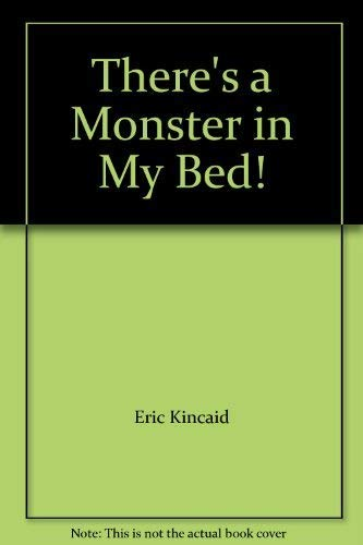 9781858545745: There's a Monster in My Bed!
