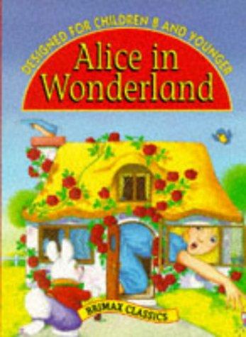 Alice in Wonderland (Brimax classics): Carroll, Lewis adapted