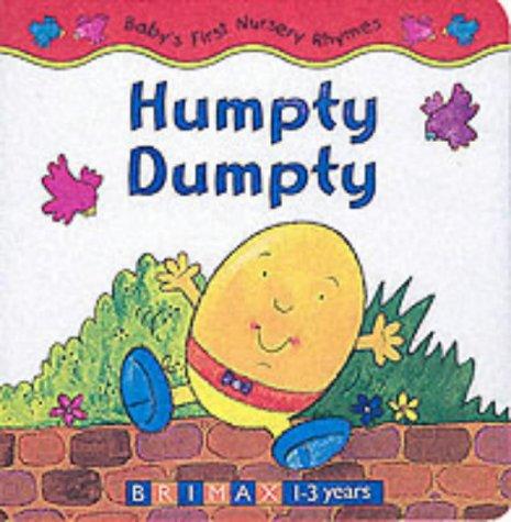 9781858546100: Humpty Dumpty (Baby's first nursery rhymes)