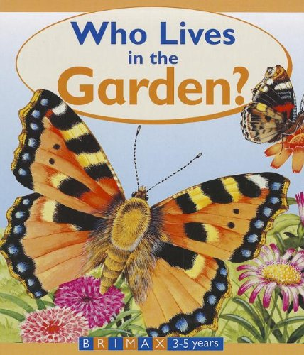9781858546438: Who Lives in the Garden?