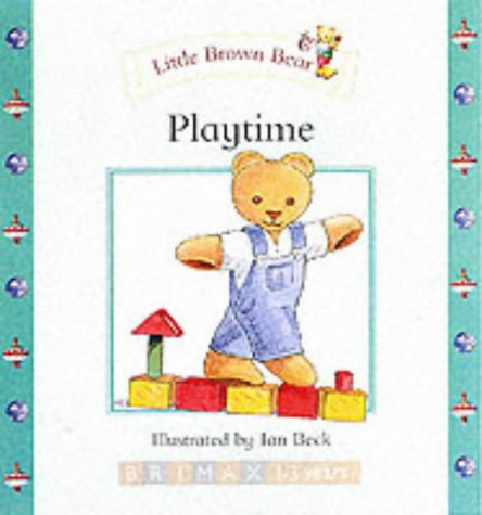 Little Brown Bear: Playtime