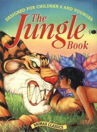 The Jungle Book (Classics for 8 and: Kipling, Rudyard