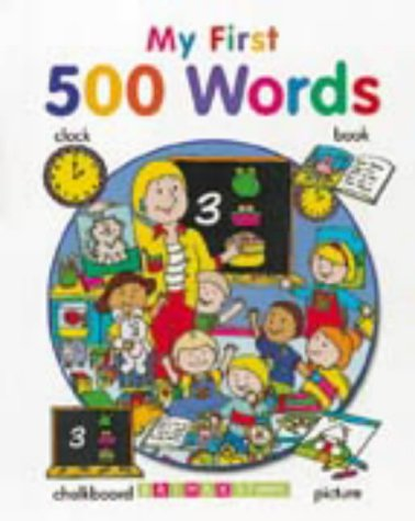 My First 500 Words (Early learning): Tulip, Jenny (Ill)