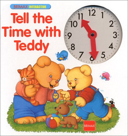 9781858548005: Tell the Time with Teddy (Learn with Teddy)