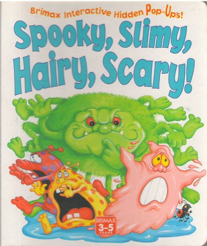 9781858548029: Spooky, Slimy, Hairy, Scary (Interactive)