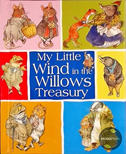 My Little Wind in the Willows Treasury: Kenneth-grahame