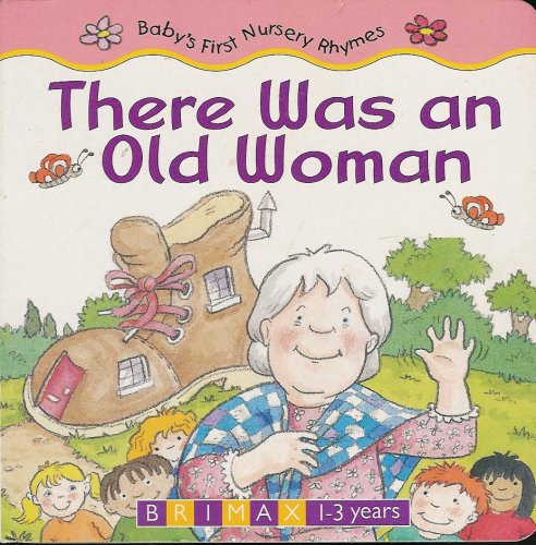 There Was An Old Woman (Baby's First: Brimax, Autumn Publishing
