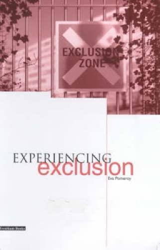 9781858562285: Experiencing Exclusion