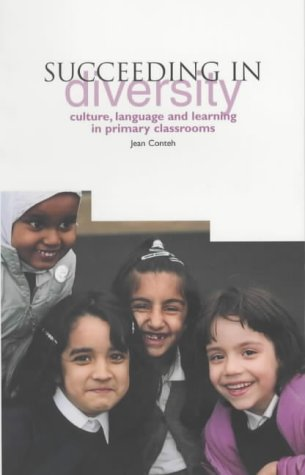 9781858562940: Succeeding in Diversity: Culture, Language and Learning in Primary Classrooms