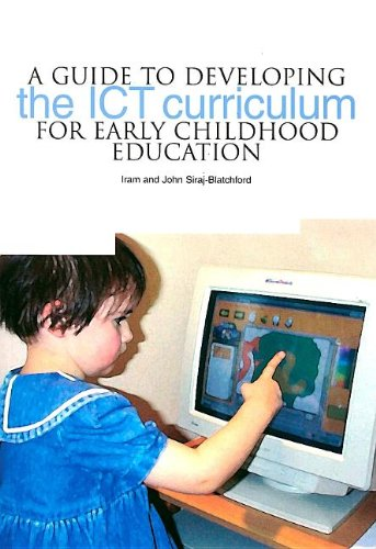 9781858563008: A Guide to Developing the ICT Curriculum for Early Childhood Education