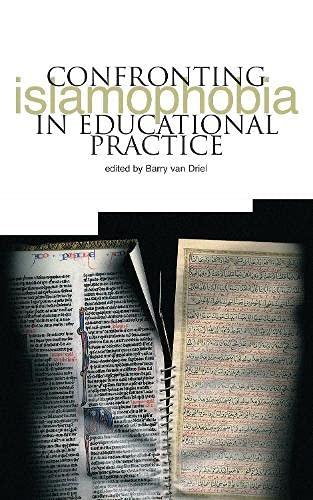 Confronting Islamophobia in Educational Practice: Van Driel, Barry