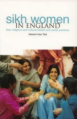 9781858563534: Sikh Women In England: Religious, Social and Cultural Beliefs