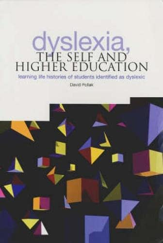 9781858563602: Dyslexia, The Self and Higher Education: Learning Life Histories of Students Identified as Dyslexic