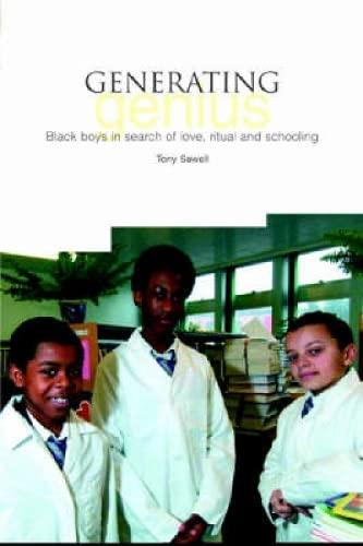 9781858563688: Generating Genius: Black Boys in Love, Ritual and Schooling