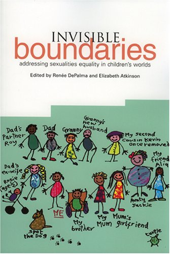 9781858564302: Invisible Boundaries: Addressing Sexualities Equality in Children's Worlds