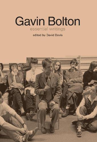 9781858564708: Gavin Bolton: The Essential Writings