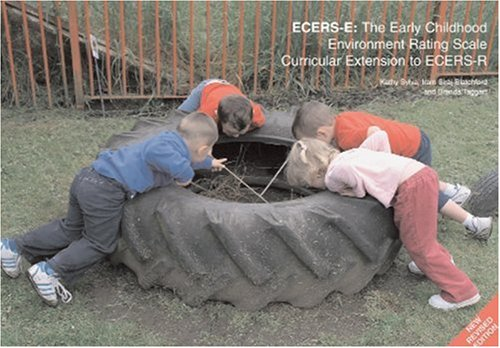 ECERS-E: The Early Childhood Environment Rating Scale Curricular Extension to ECERS-R: Sylva, Kathy...