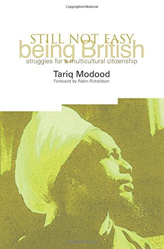 9781858564807: Still Not Easy Being British: Struggles for a Multicultural Citizenship