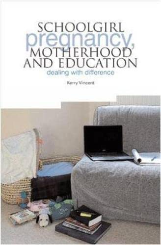 9781858564944: School Pregnancy, Motherhood and Education: Dealing with Difference