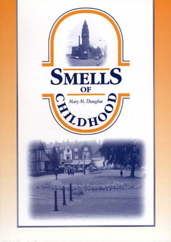 9781858581095: Smells of Childhood: Memories of Small Heath
