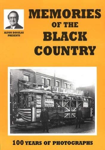 Memories of the Black Country: 100 Years of Photography (Alton Douglas Presents): Douglas, Alton