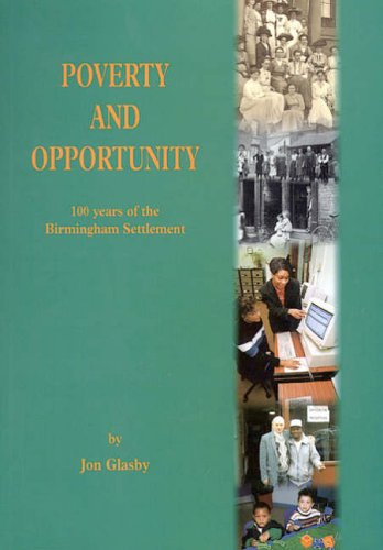 9781858581514: Poverty and Opportunity: 100 Years of the Birmingham Settlement