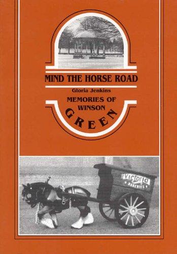 9781858581590: Mind the Horseroad: Memories of Winson Green