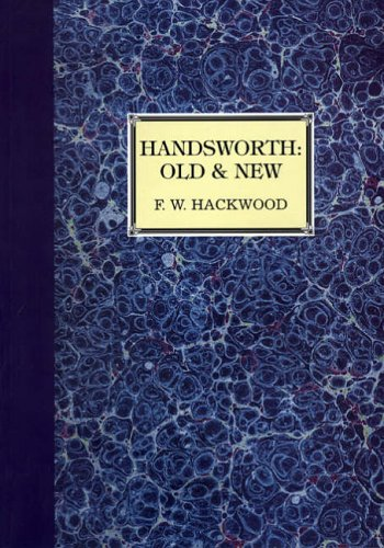 Handsworth: Old and New: F W Hackwood