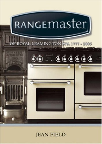 9781858582894: Rangemaster of Leamington Spa 1777-2005