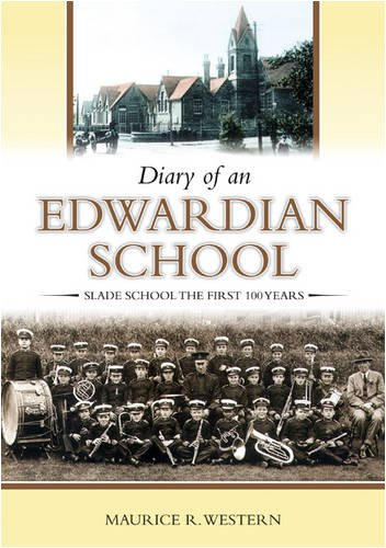 Diary of an Edwardian school: Slade School the first 100 years: History into Print