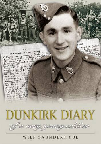 9781858584614: Dunkirk Diary of a Very Young Soldier