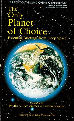 9781858600048: Only Planet of Choice: Essential Briefings from Deep Space