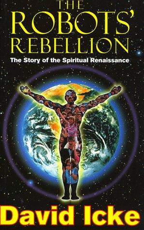 9781858600222: The Robots' Rebellion: The Story of the Spiritual Renaissance