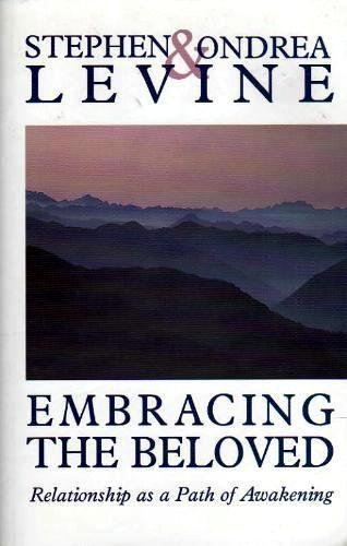 9781858600277: Embracing the Beloved: Relationship as a Path of Awakening