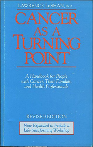 9781858600468: Cancer as a Turning Point: A Handbook for People with Cancer, Their Families and Health Professionals