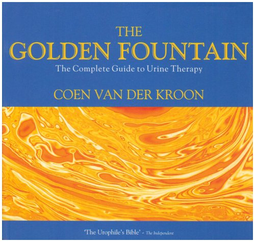 9781858600543: The Golden Fountain: The Complete Guide to Urine Therapy