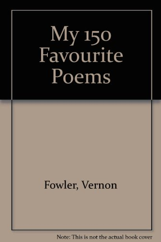 9781858633848: My 150 Favourite Poems
