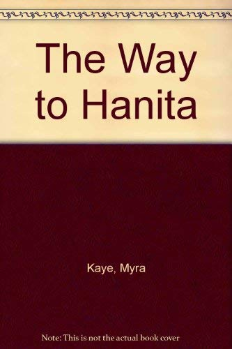 The Way to Hanita: Kaye, Myra