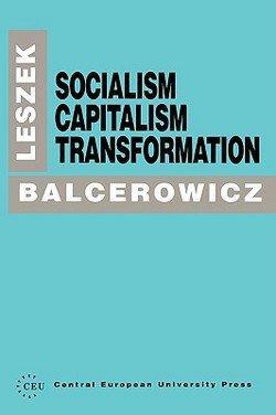 9781858660257: Socialism, Capitalism, Transformation